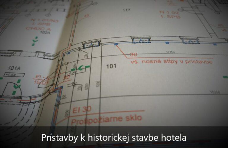 Projekt požiarnej ochrany prístavby v hoteli v historickej budove