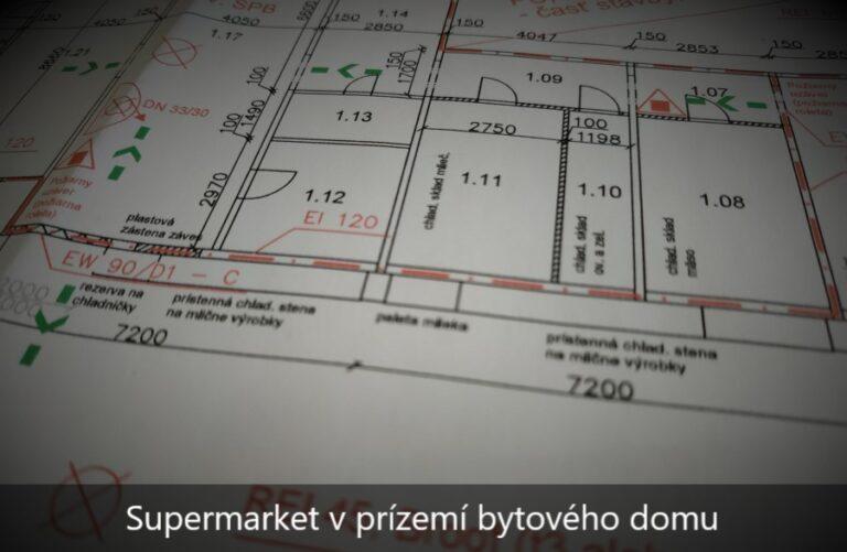 Projekt požiarnej ochrany supermarketu v prízemí bytového domu