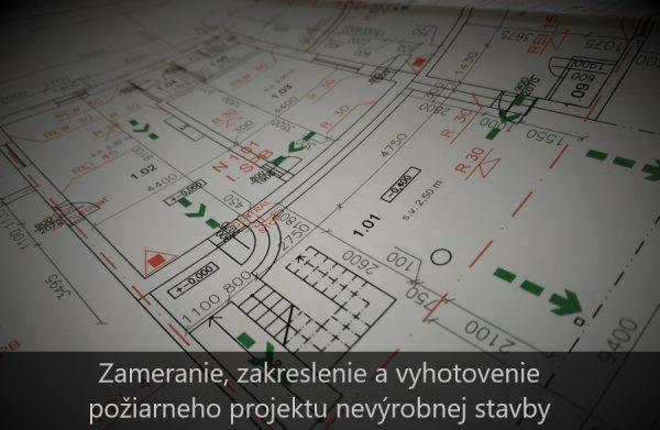 Zakreslenie stavby a vyhotovenie požiarneho projektu nevýrobnej stavby